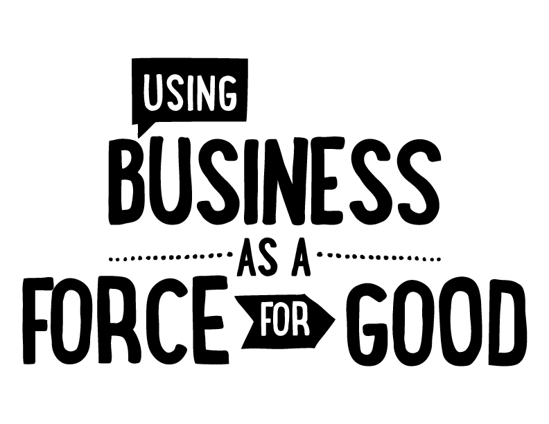 business as a force for good